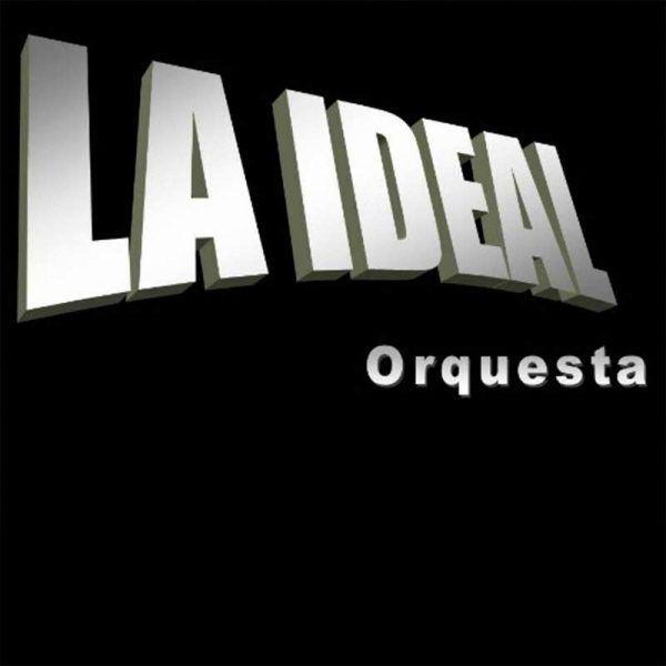 orquesta la ideal